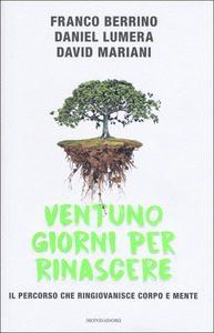 9788804685036 0 0 300 75 Seminario esperienziale con Daniel Lumera e Franco Berrino