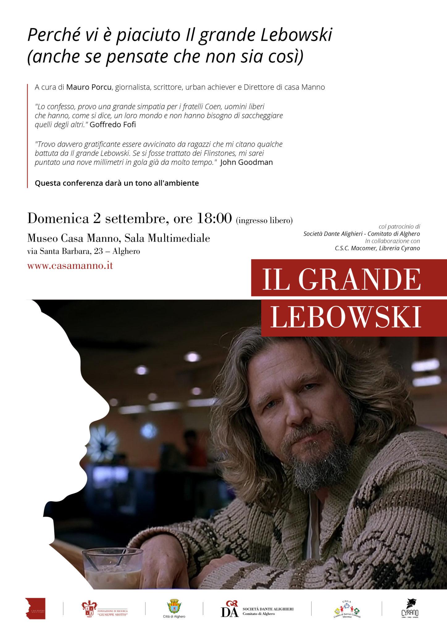 Perché vi è piaciuto Il grande Lebowski Perché vi è piaciuto Il grande Lebowski a cura di Mauro Porcu