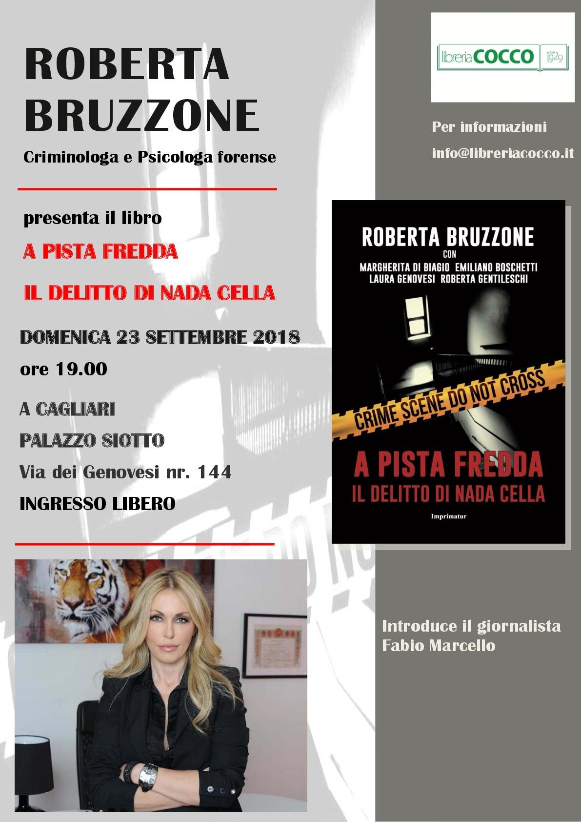Locandina presentazione libro Roberta Bruzzone 001 A Pista Fredda. Il delitto di Nadia Cella. Domenica a Palazzo Siotto
