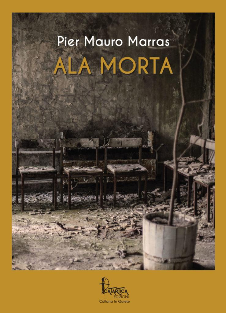 9788885790223 Pier Mauro Marras presente a Sassari il libro Ala Morta