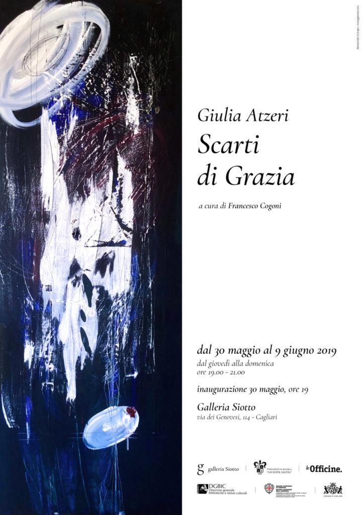 2019.05.30 Giulia Atzeri Scarti di Grazia in mostra alla Galleria Siotto