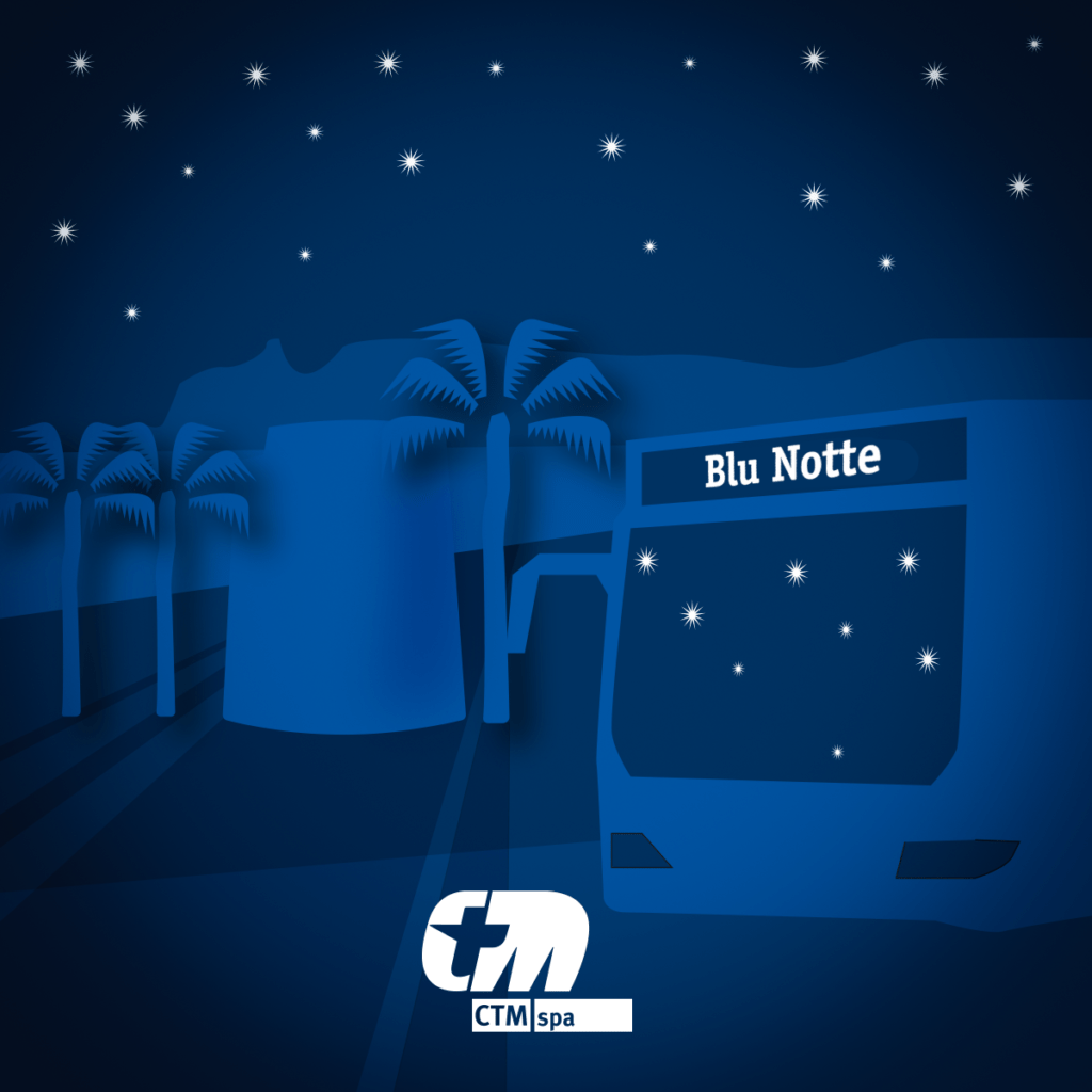 blu notte Riparte il servizio estivo della linea CTM Blu Notte