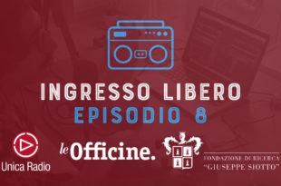 Ingresso Libero - Episodio 8