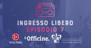 Ingresso Libero - Episodio 7