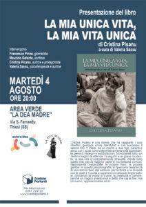 """pisanu 4 agosto WEB """"La mia vita unica, la mia unica vita"""" di Cristina Pisanu e Valeria Sassu."""